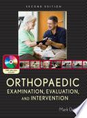Orthopaedic Examination, Evaluation, and Intervention