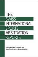 Swiss International Sports Arbitration Reports  SISAR    Vol  1