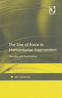 The Use of Force in Humanitarian Intervention