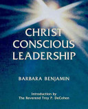 Christ Conscious Leadership