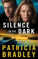 Silence in the Dark  Logan Point Book  4