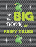 My First Big Book of Fairy Tales