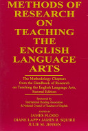 Methods of Research on Teaching the English Language Arts