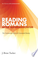 Reading Romans After Supersessionism