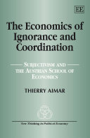 The Economics of Ignorance and Coordination