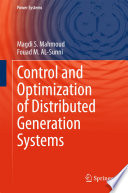 Control and Optimization of Distributed Generation Systems Book