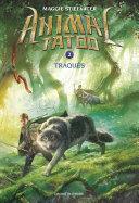 Animal Tatoo saison 1, Tome 02