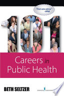 """101 Careers in Public Health"" by Beth Seltzer, MD, MPH"