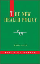 The New Health Policy