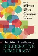 The Oxford Handbook of Deliberative Democracy [Pdf/ePub] eBook