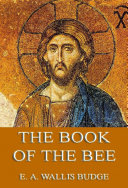 The Book of the Bee (Annotated Edition)
