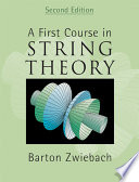 A First Course in String Theory Book