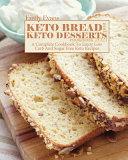 Keto Bread And Keto Desserts Cookbook 2021