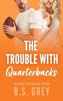 The Trouble With Quarterbacks Book PDF