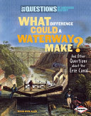 What Difference Could a Waterway Make