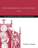 The Freedom of a Christian  1520