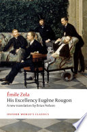 """His Excellency Eugène Rougon"" by Émile Zola, Brian Nelson"