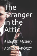 Free Download The Stranger in the Attic Book