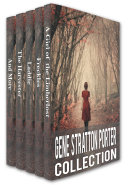 Gene Stratton-Porter Collection: A Girl of the Limberlost, Freckles, Laddie, The Harvester, A Daughter of the Land, At the Foot of the Rainbow, Her Fatther's Daughter, Michale O'Halloran Pdf/ePub eBook