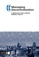 Managing Decentralisation