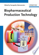Biopharmaceutical Production Technology Book