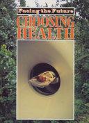 Choosing Health Book PDF