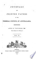 Journals and Printed Papers of the Federal Council of Australasia