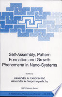 Self Assembly  Pattern Formation and Growth Phenomena in Nano Systems Book