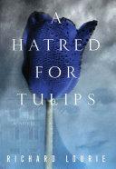 A Hatred for Tulips [Pdf/ePub] eBook