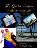 The Golden Palace  the Unofficial 8th Season of the Golden Girls  Viewing Guide