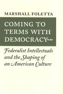 Coming to Terms with Democracy [Pdf/ePub] eBook