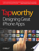 """Tapworthy: Designing Great iPhone Apps"" by Josh Clark"
