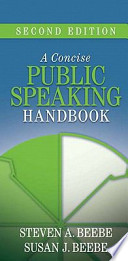Concise Public Speaking Handbook + Myspeechkit Student Access + Little, Brown Compact Handbook With Exercises + What Every Student Should Know About Using a Handbook