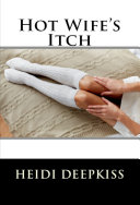Hot Wife's Itch