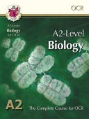 A2 Level Biology for OCR: Student Book