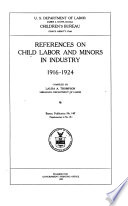 References On Child Labor And Minors In Industry 1916 1924