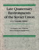 Late Quaternary Environments of the Soviet Union