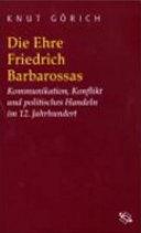 Die Ehre Friedrich Barbarossas