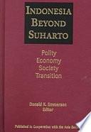 Indonesia Beyond Suharto