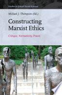 Constructing Marxist Ethics