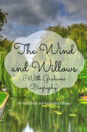 Pdf The Wind and Willows (With Grahame Biography) Telecharger