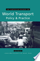 The Earthscan Reader on World Transport Policy and Practice