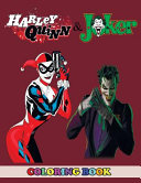 Harley Quinn and Joker Coloring Book