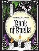 Coloring Book of Shadows Book of Spells