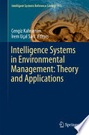 Intelligence Systems in Environmental Management: Theory and Applications
