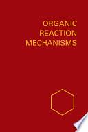 Organic Reaction Mechanisms 1968