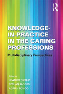 Pdf Knowledge-in-Practice in the Caring Professions Telecharger
