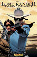 The Lone Ranger Vol  4  Resolve