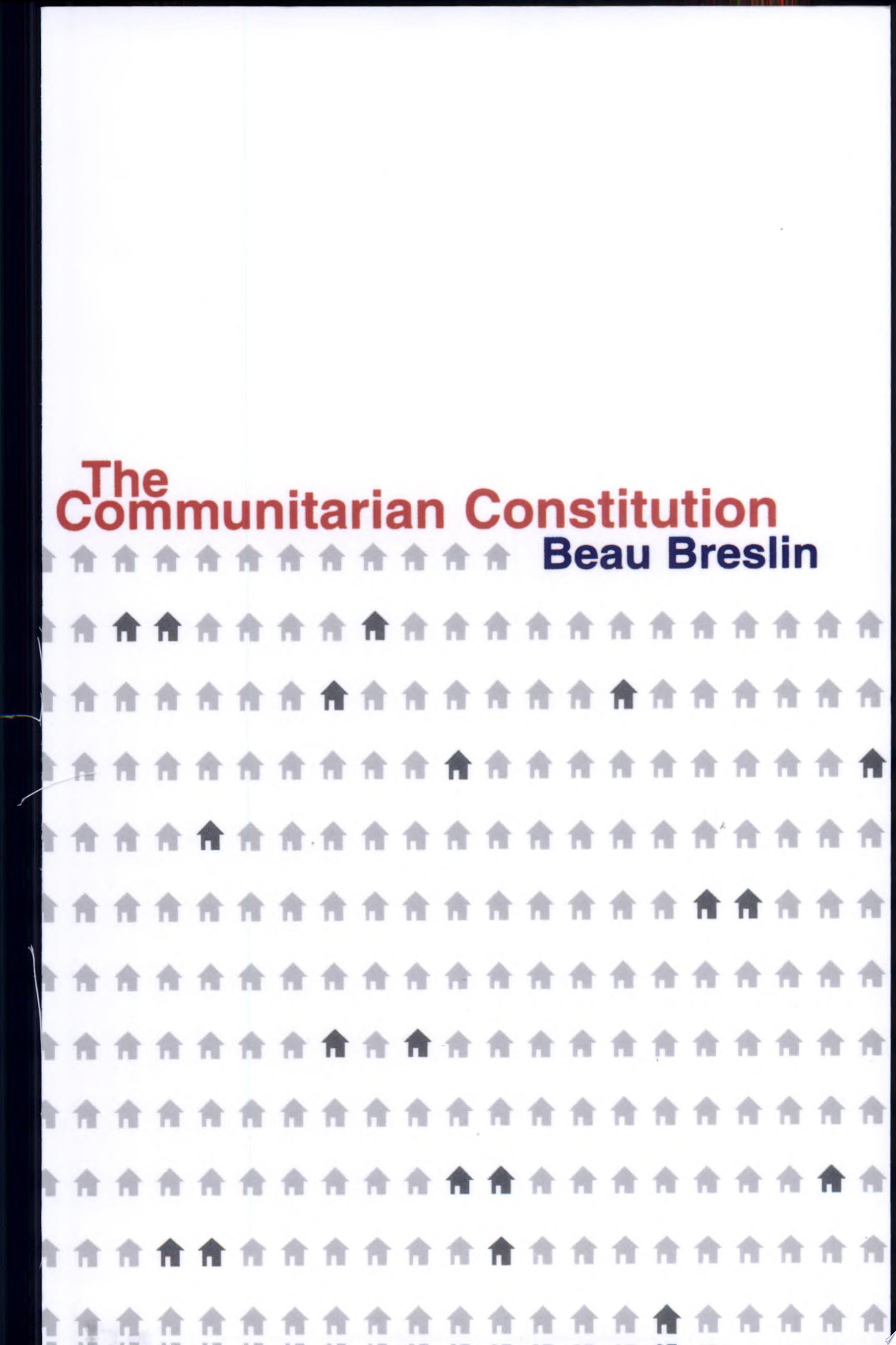 The Communitarian Constitution
