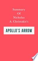 Summary of Nicholas A  Christakis   s Apollo s Arrow